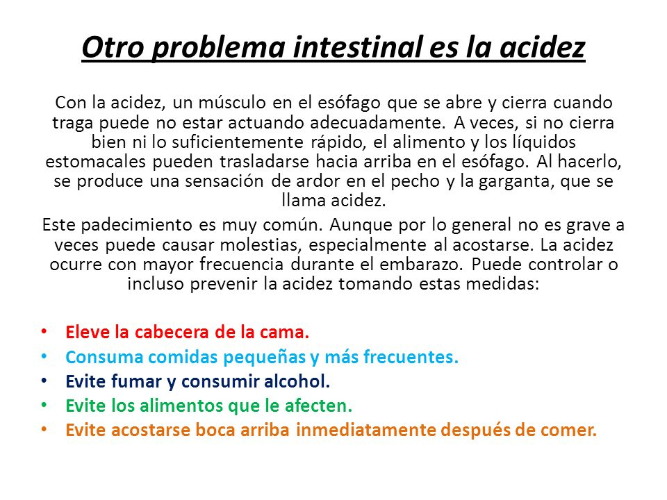 Otro problema intestinal es la acidez