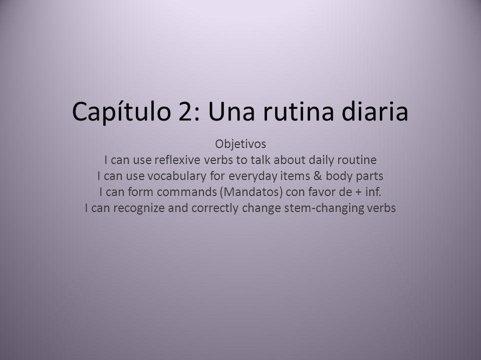 Capítulo 2: Una rutina diaria