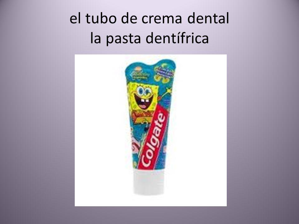 el tubo de crema dental la pasta dentífrica