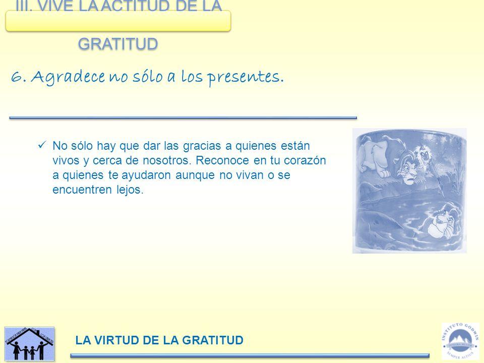 III. VIVE LA ACTITUD DE LA GRATITUD