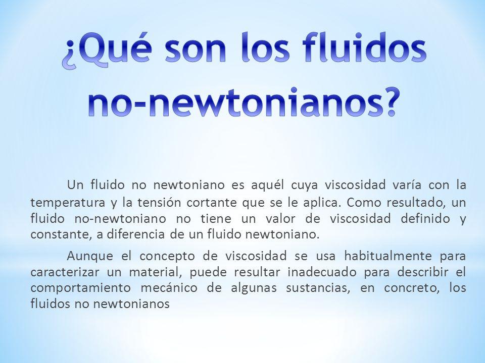 ¿Qué son los fluidos no-newtonianos