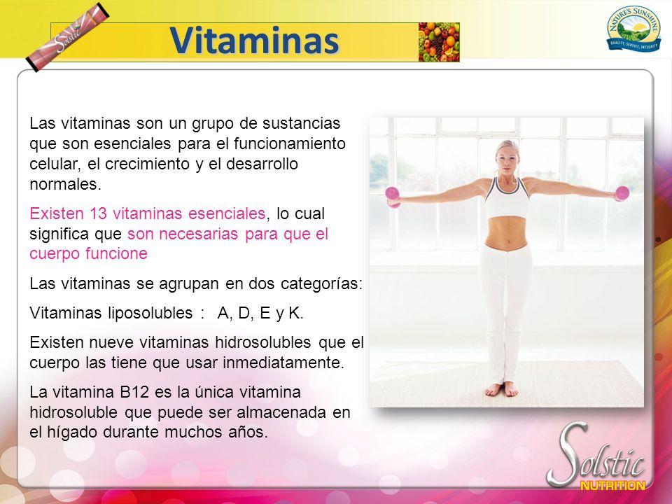 Vitaminas Las vitaminas son un grupo de sustancias que son esenciales para el funcionamiento celular, el crecimiento y el desarrollo normales.