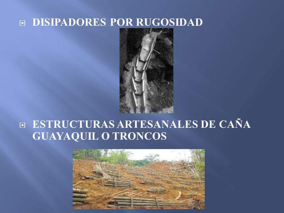 DISIPADORES POR RUGOSIDAD
