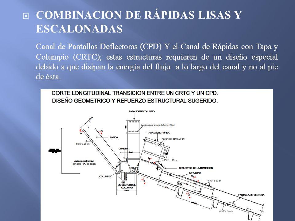 COMBINACION DE RÁPIDAS LISAS Y ESCALONADAS