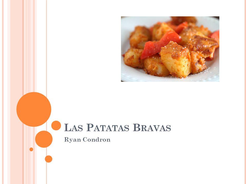 Las Patatas Bravas Ryan Condron