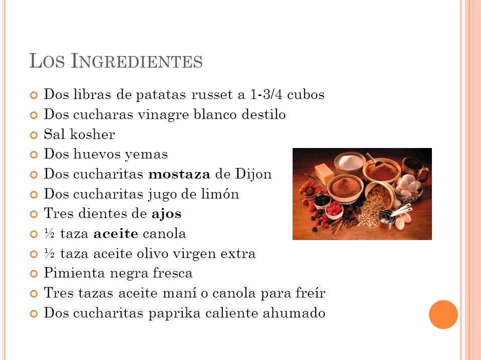 Los Ingredientes Dos libras de patatas russet a 1-3/4 cubos