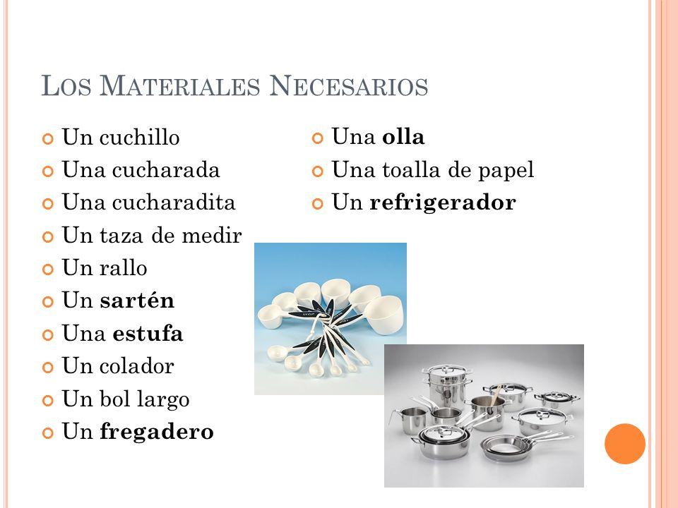 Los Materiales Necesarios