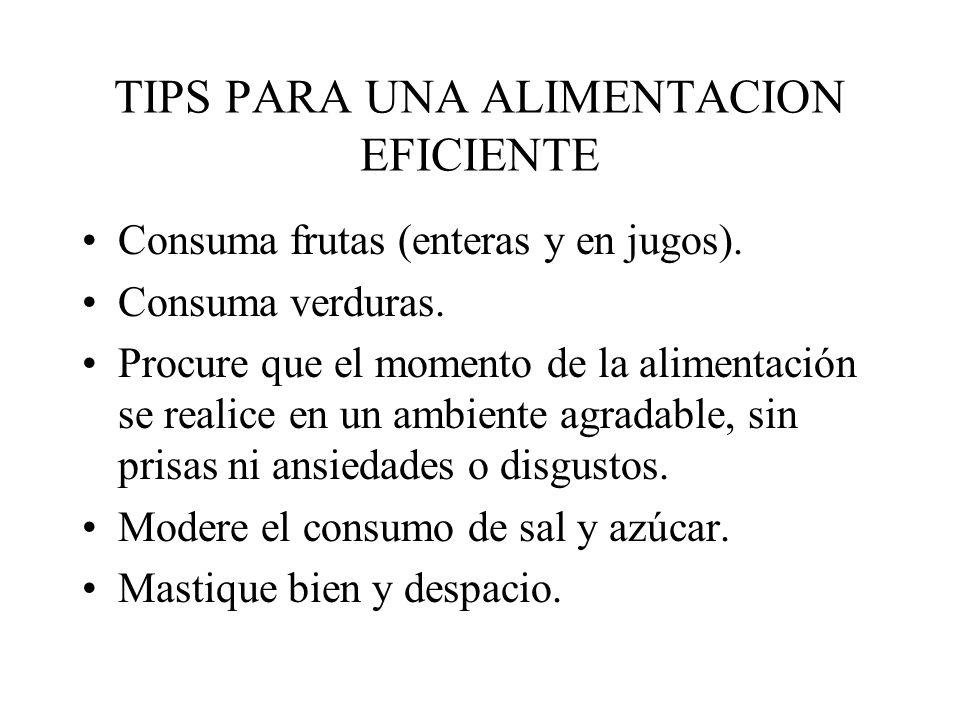 TIPS PARA UNA ALIMENTACION EFICIENTE
