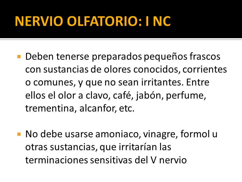 NERVIO OLFATORIO: I NC