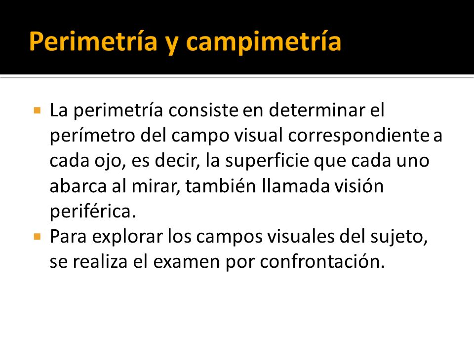 Perimetría y campimetría