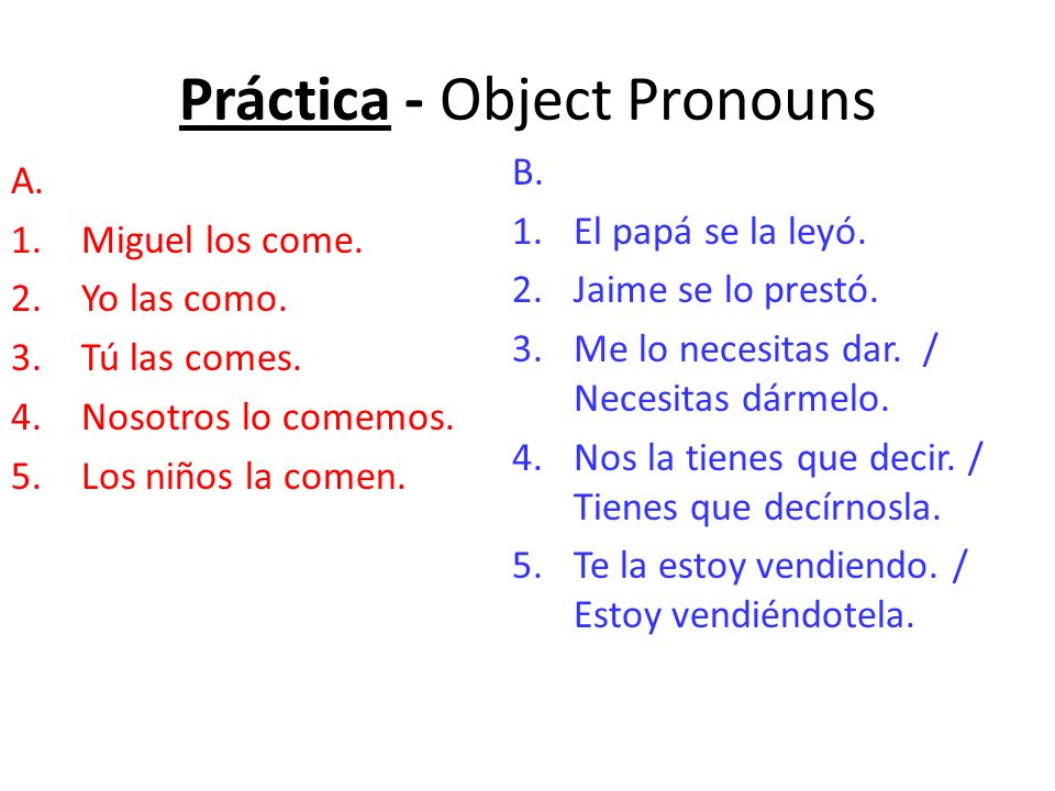 Práctica - Object Pronouns