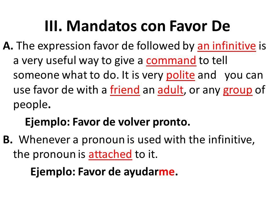 III. Mandatos con Favor De