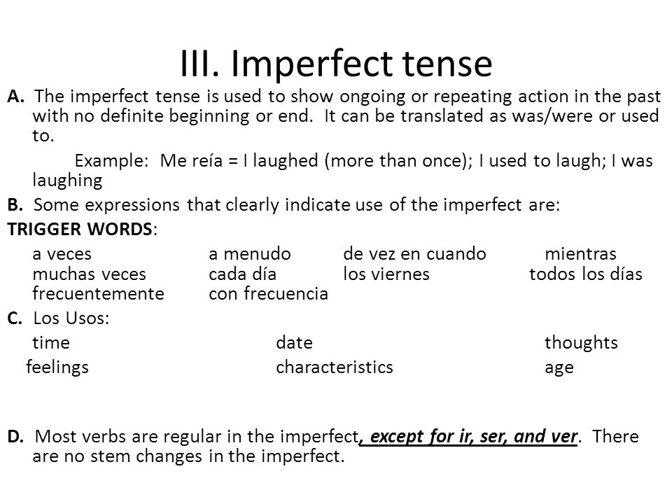 III. Imperfect tense