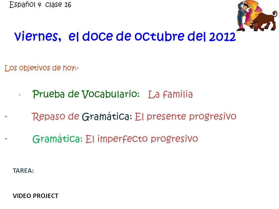 viernes, el doce de octubre del 2012
