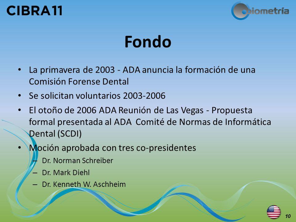 FondoLa primavera de 2003 - ADA anuncia la formación de una Comisión Forense Dental. Se solicitan voluntarios 2003-2006.