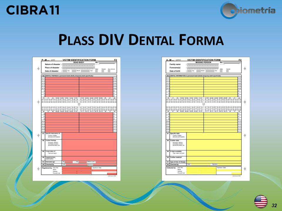 Plass DIV Dental Forma Plass DVI Dental Forms