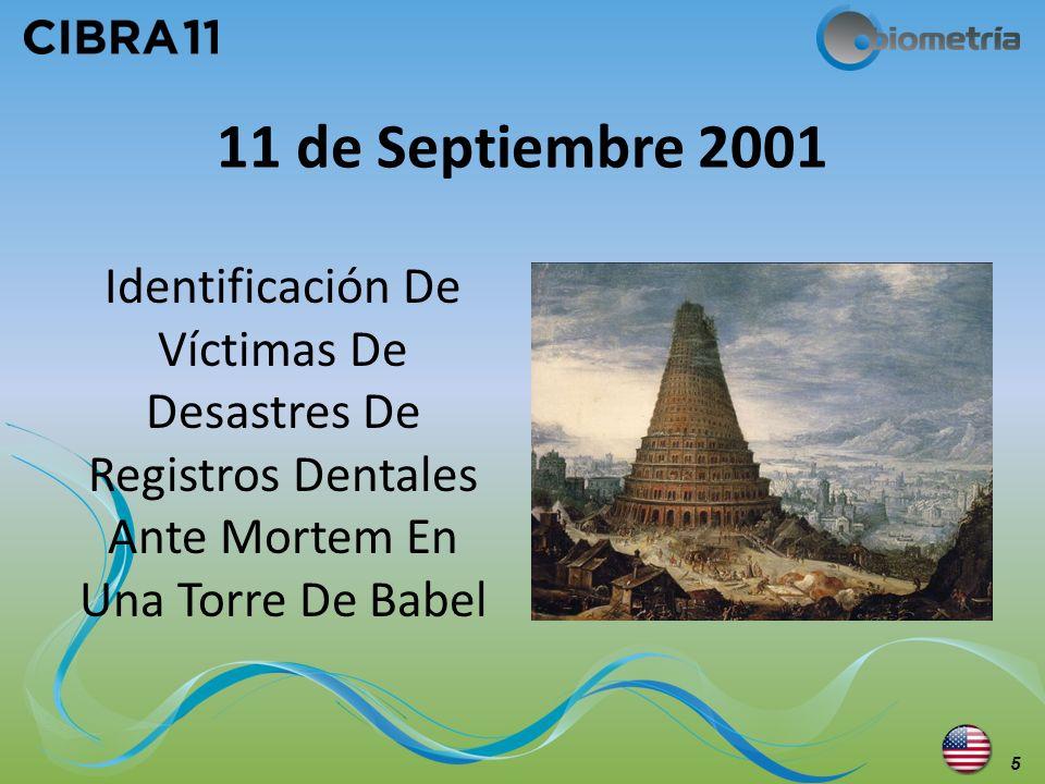 11 de Septiembre 2001 Identificación De Víctimas De Desastres De Registros Dentales Ante Mortem En Una Torre De Babel.