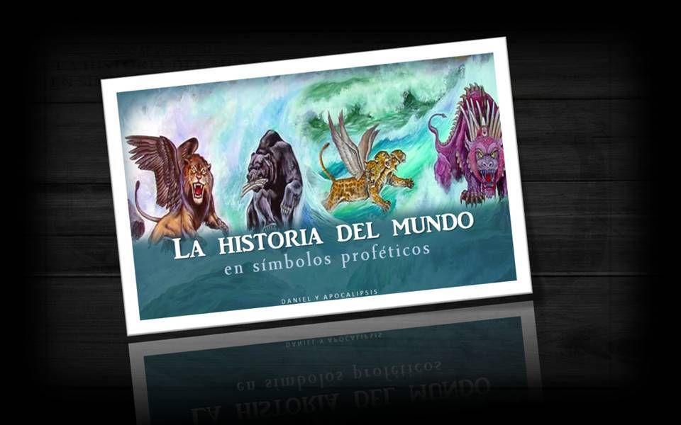 La historia del mundo en símbolos proféticos