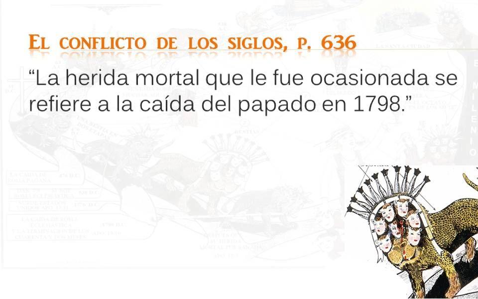 El conflicto de los siglos, p. 636