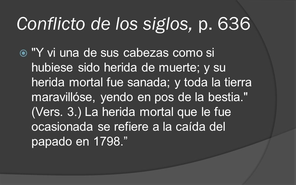 Conflicto de los siglos, p. 636
