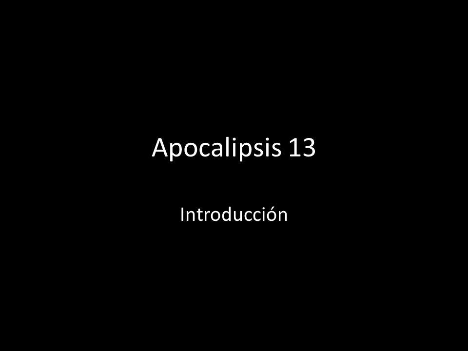 Apocalipsis 13 Introducción