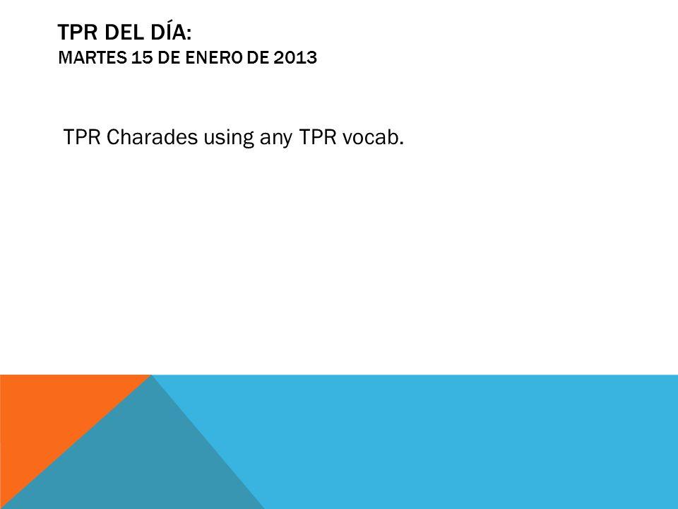 TPR del día: martes 15 de enero de 2013