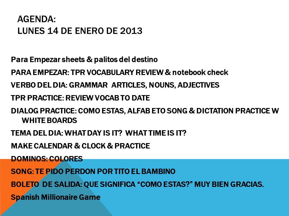 Agenda: lunes 14 de enero de 2013