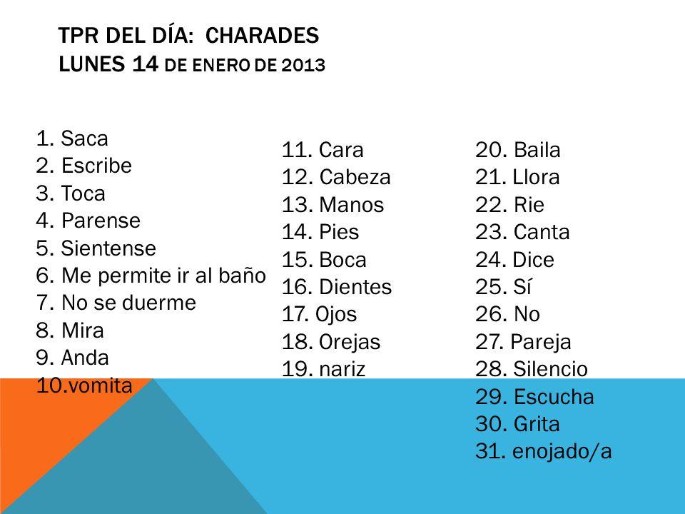 TPR del día: CHARADES LUNES 14 de enero de 2013