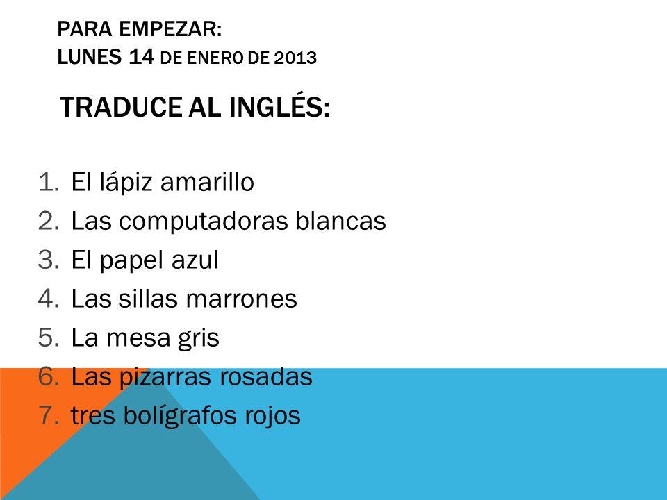 Para Empezar: LUNES 14 de enero de 2013