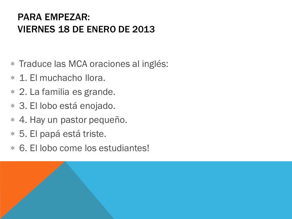 Para Empezar: viernes 18 de enero de 2013