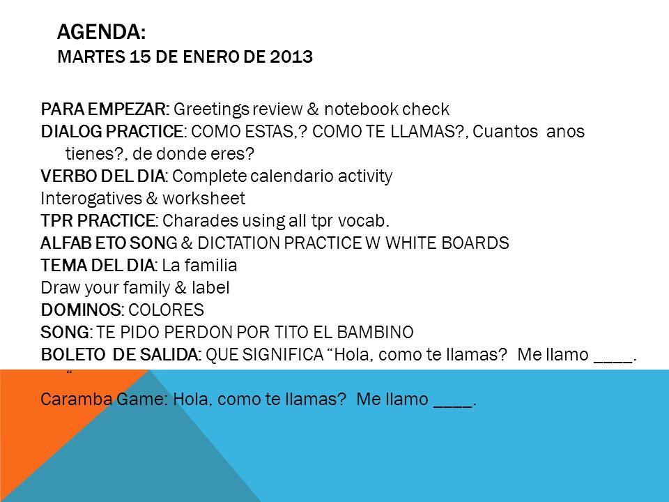 Agenda: martes 15 de enero de 2013