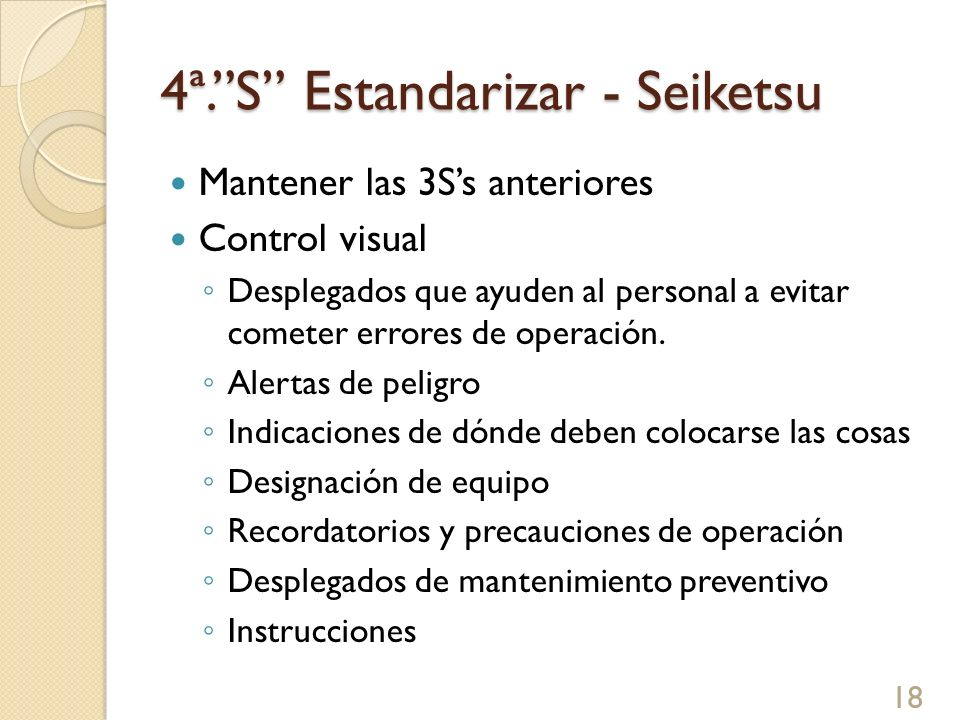 4ª. S Estandarizar - Seiketsu