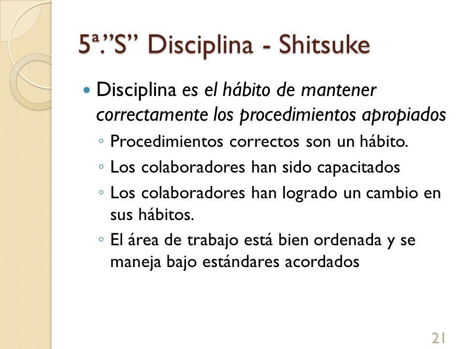 5ª. S Disciplina - Shitsuke