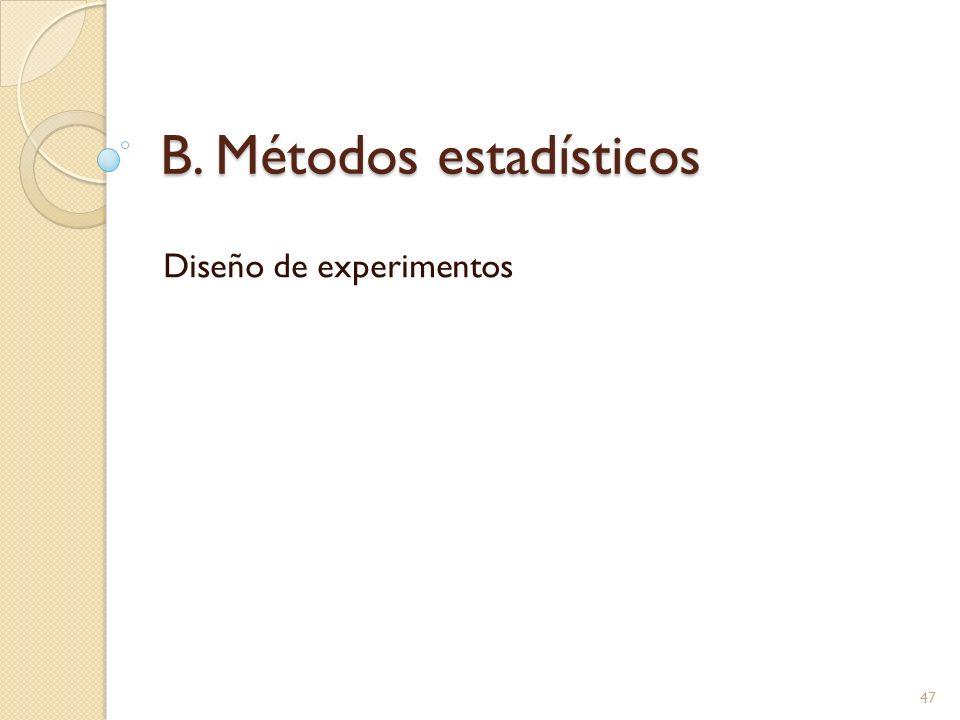 B. Métodos estadísticos