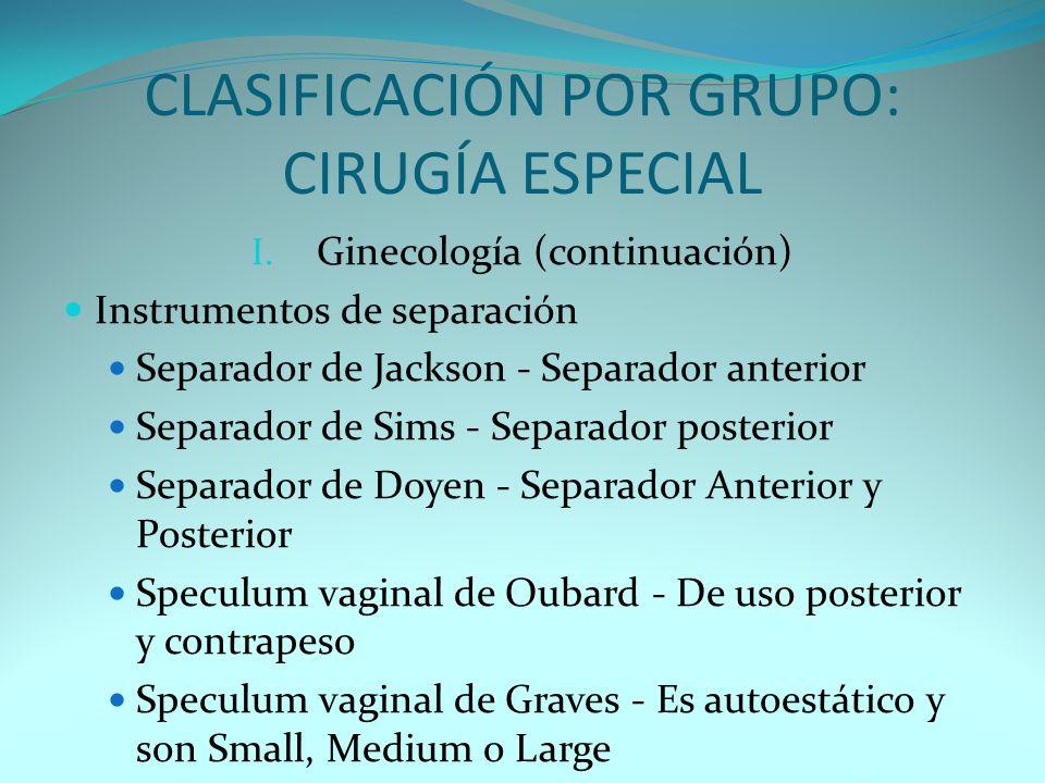 CLASIFICACIÓN POR GRUPO: CIRUGÍA ESPECIAL