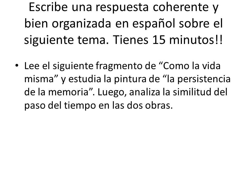 Escribe una respuesta coherente y bien organizada en español sobre el siguiente tema. Tienes 15 minutos!!