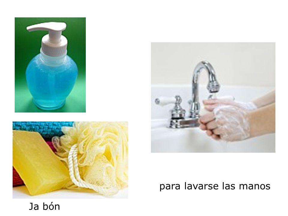 para lavarse las manos Ja bón