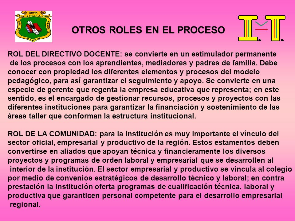 OTROS ROLES EN EL PROCESO