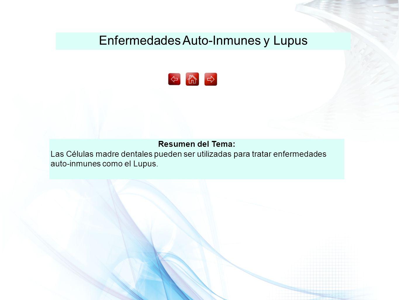 Enfermedades Auto-Inmunes y Lupus