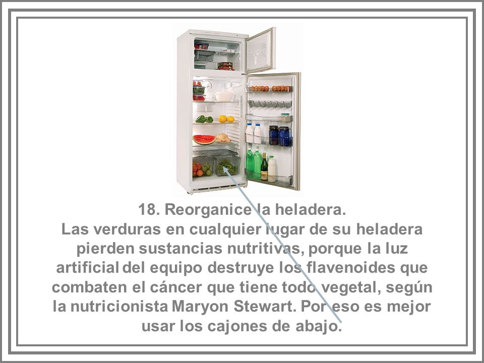 18. Reorganice la heladera