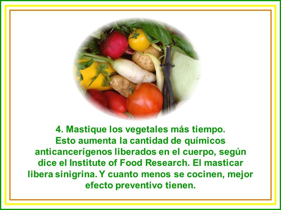 4. Mastique los vegetales más tiempo