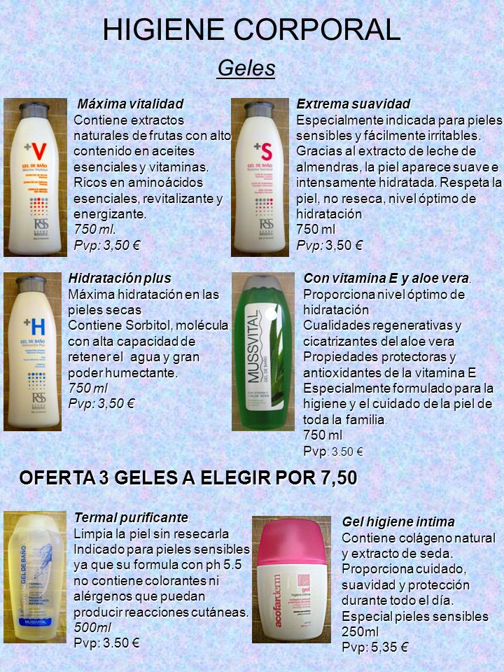 HIGIENE CORPORAL Geles OFERTA 3 GELES A ELEGIR POR 7,50
