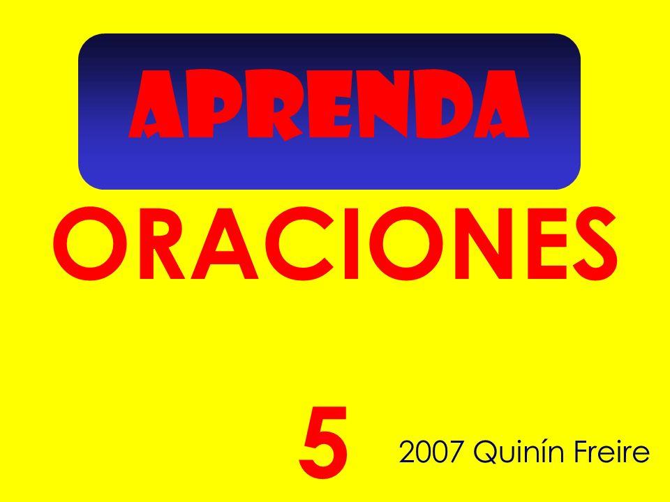 APRENDA ORACIONES 5 2007 Quinín Freire