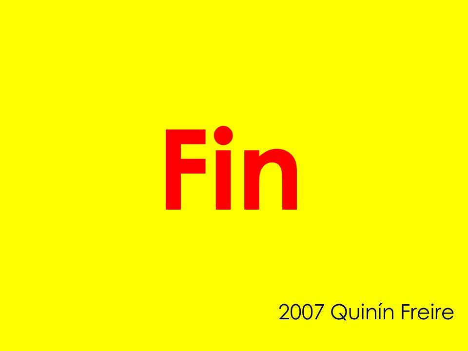 Fin 2007 Quinín Freire