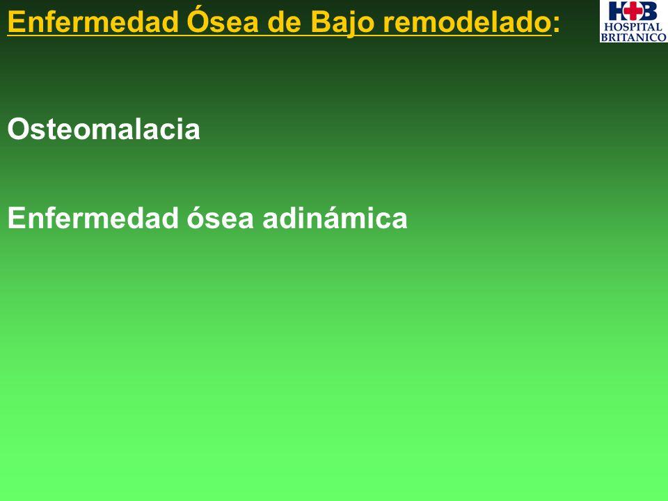 Enfermedad Ósea de Bajo remodelado: