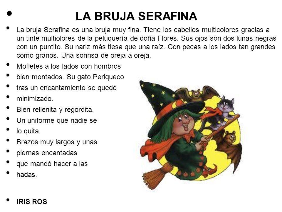 LA BRUJA SERAFINA
