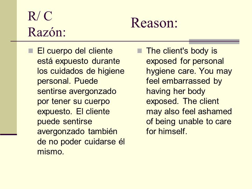 R/ C Razón: Reason: