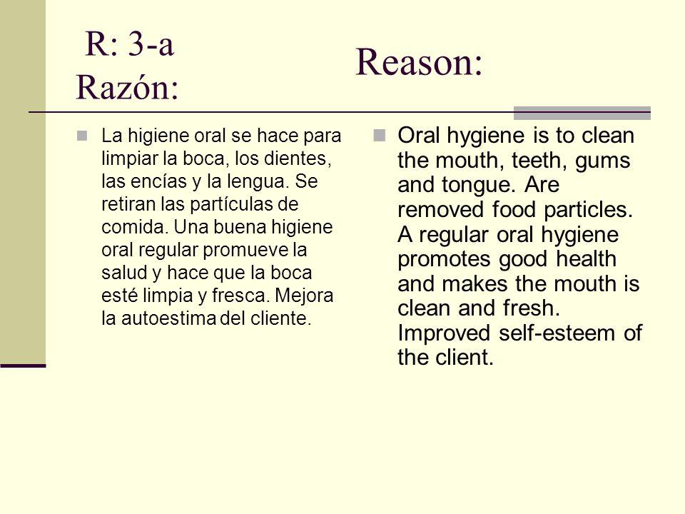R: 3-a Razón: Reason: