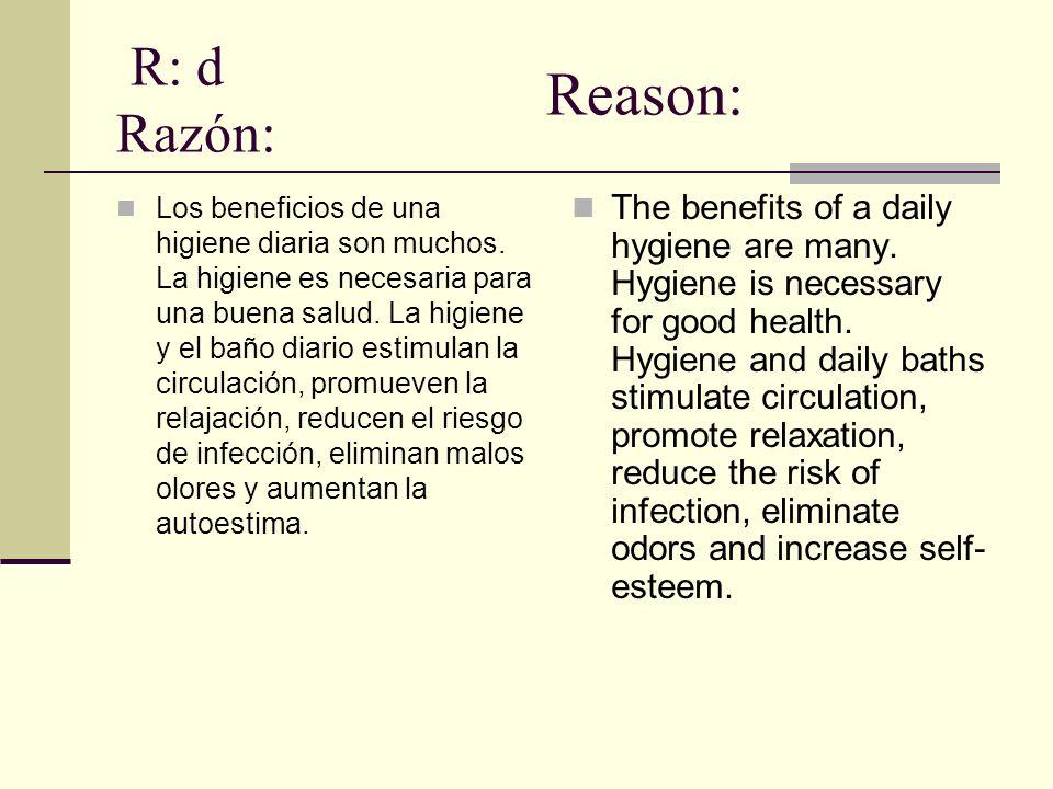 R: d Razón: Reason: