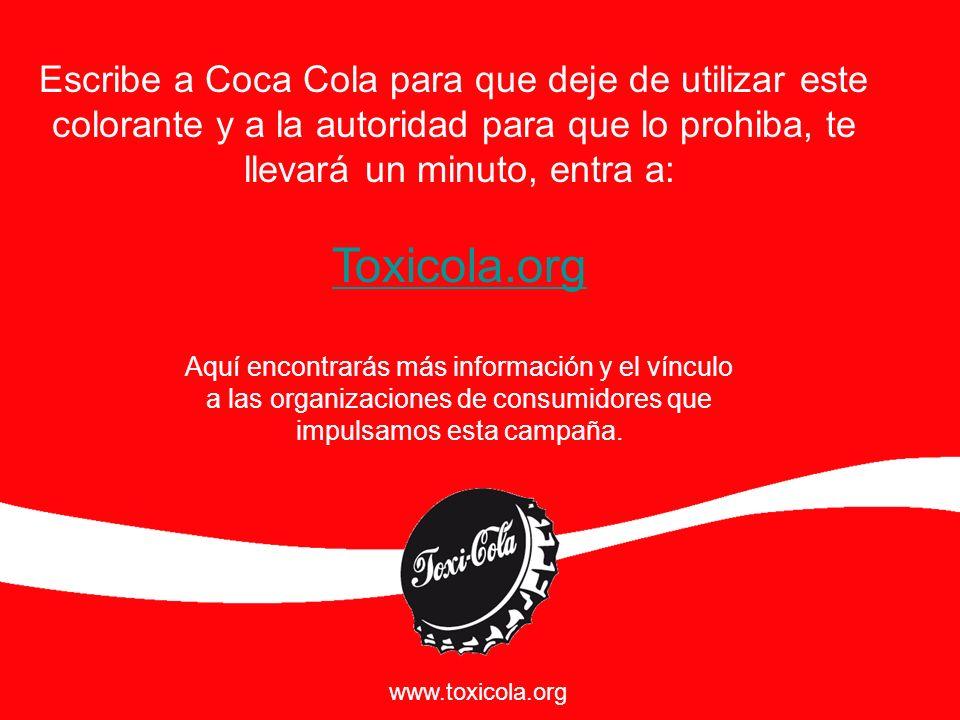 Toxicola.org Escribe a Coca Cola para que deje de utilizar este
